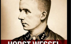 Horst Wessel: Un esempio che non teme il tempo